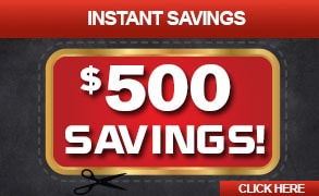 Instant $500 Savings