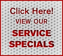 Click Here To View Our Service Specials