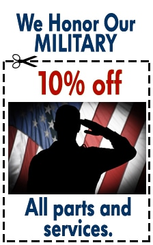 We honor our military - 10% Off all parts and services
