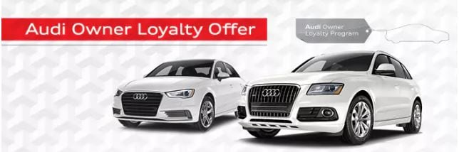 Audi Loyalty Incentives Now Available At Audi San Diego - Audi car incentives