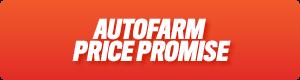 AutoFarm Price Promise