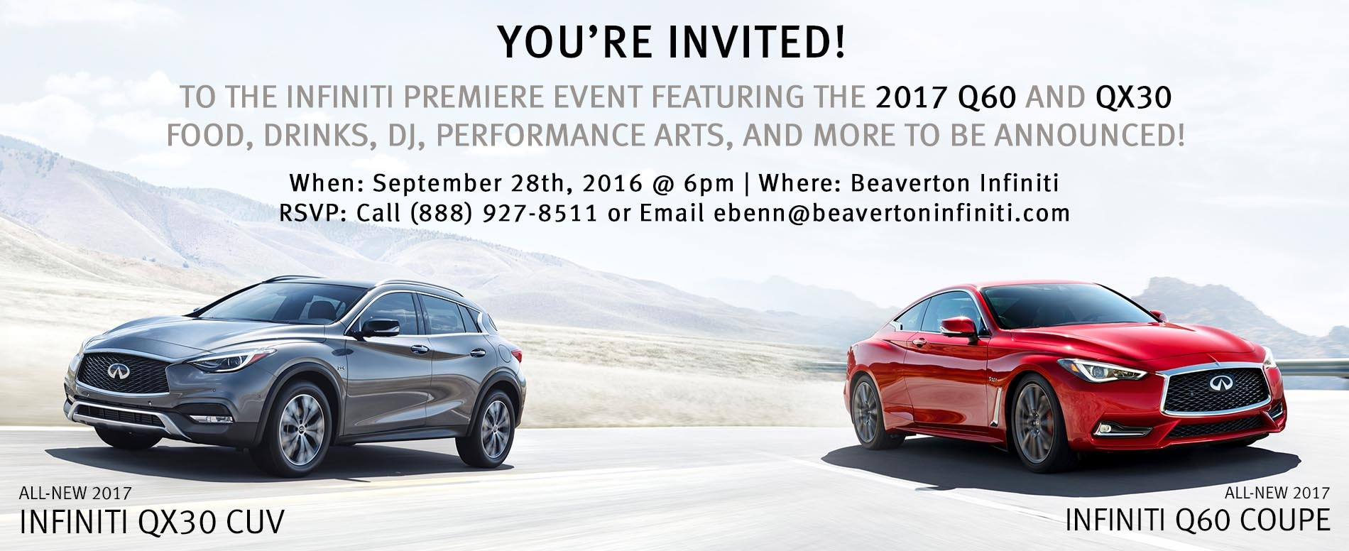 Save the date for the Infiniti Premiere Event featuring the all-new Q60 and first-ever QX30 on Sept 28th, 2016 - Click for details