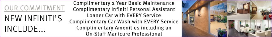 Beaverton Infiniti Includes many benefits for our valued new vehicle clients. This includes 2 year basic maintenance, Infiniti Personal Assistant, loaner car with EVERY service, car wash with EVERY service, and amenities including an on-staff manicure professional.