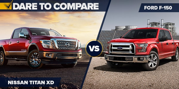 Dare To Compare Nissan Titan XD Vs Ford F 150