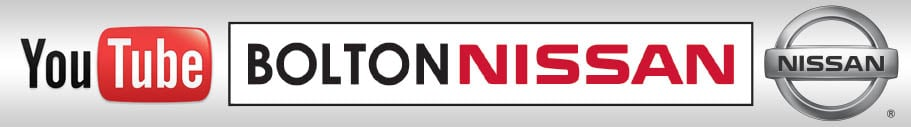 Visit Bolton Nissan's YouTube Channel