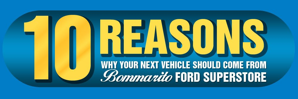 10 Reasons to Buy a Car from Bommarito Ford