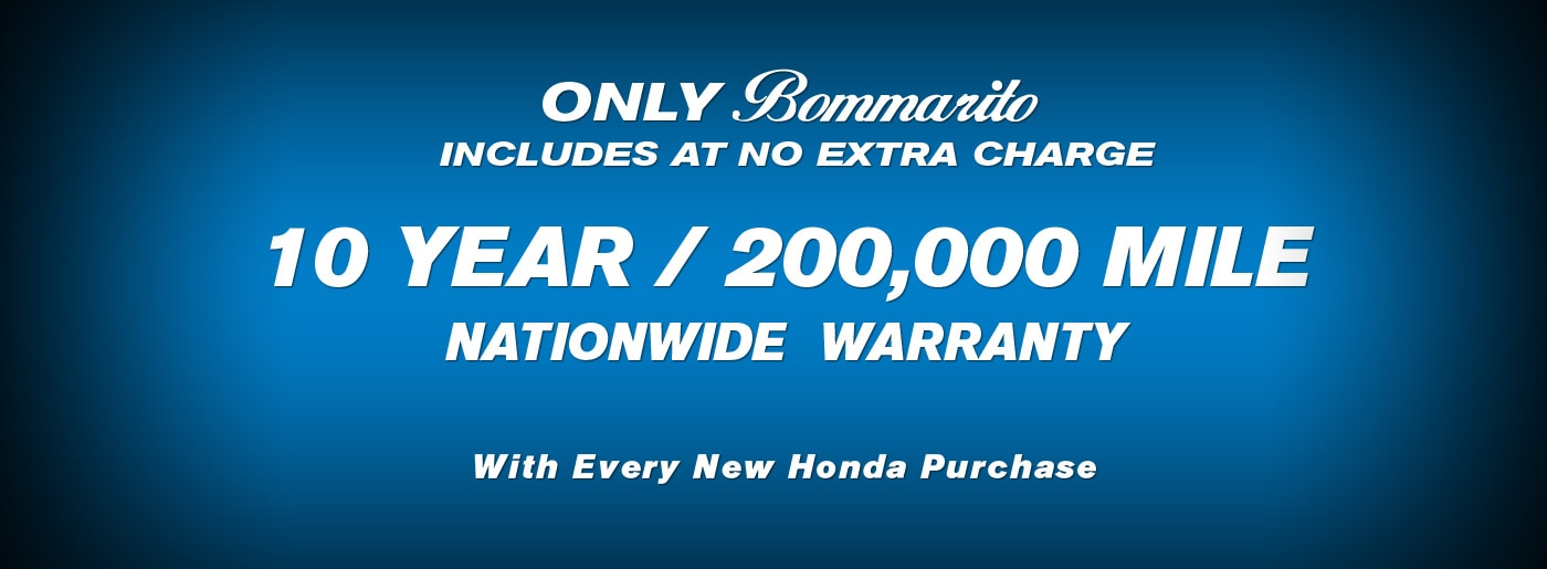 Every new Honda purchase includes a 10 Year/200,000 Mile Nationwide Warranty