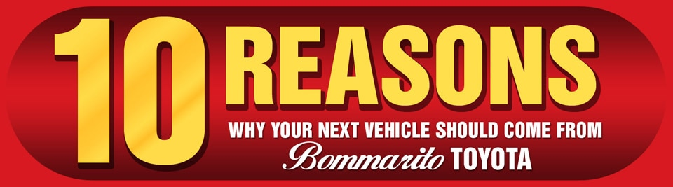 10 Reasons to Buy a Car from Bommarito Toyota