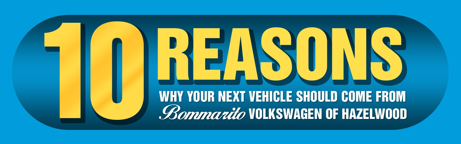 10 Reasons to Buy a Car from Bommarito VW of Hazelwood