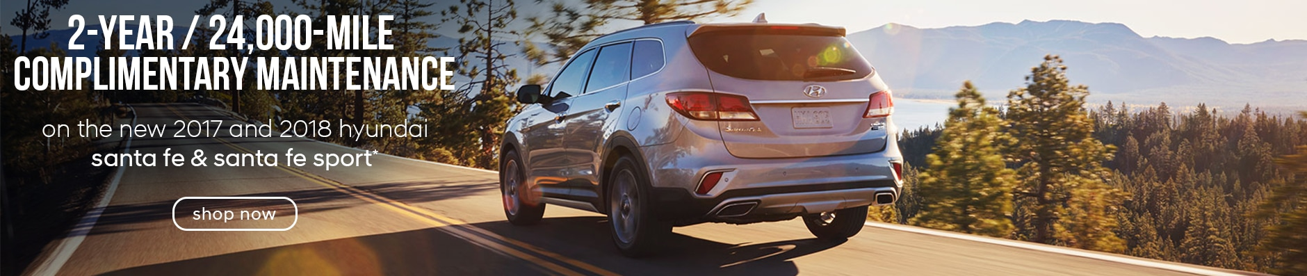 Hyundai Santa Fe and Santa Fe Sport Complimentary Maintenance Offer