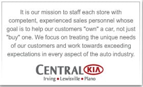 Central Kia of Irving Mission Statement.