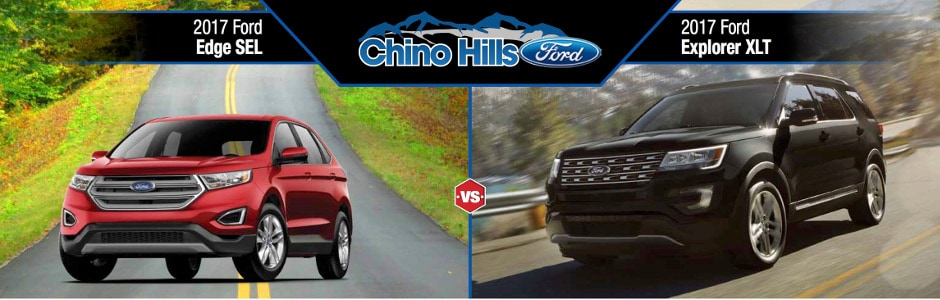 Ford Edge Vs  Ford Explorer In Chino Ca