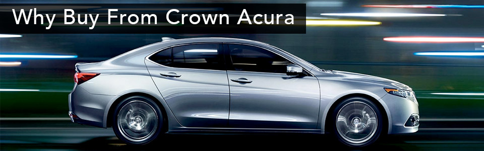 Why Buy Crown Acura