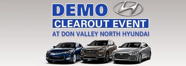 Get incredible Savings during our Demo Clear Out Event at Don Valley North Hyundai