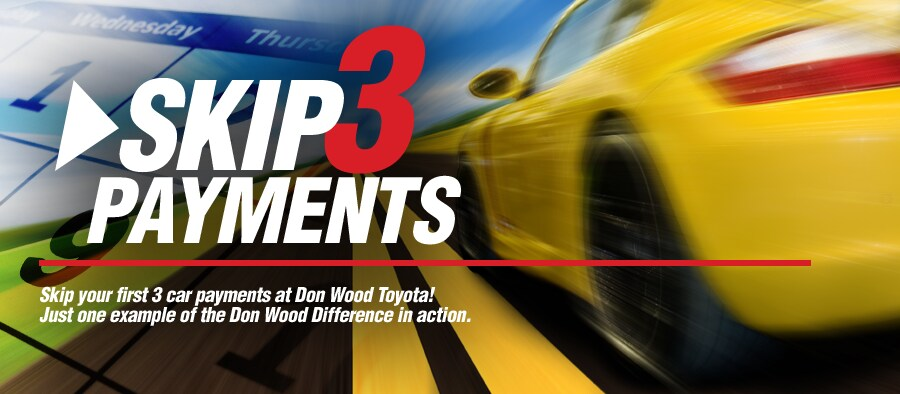 Skip 3 Payments Toyota