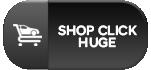 Shop Click Huge