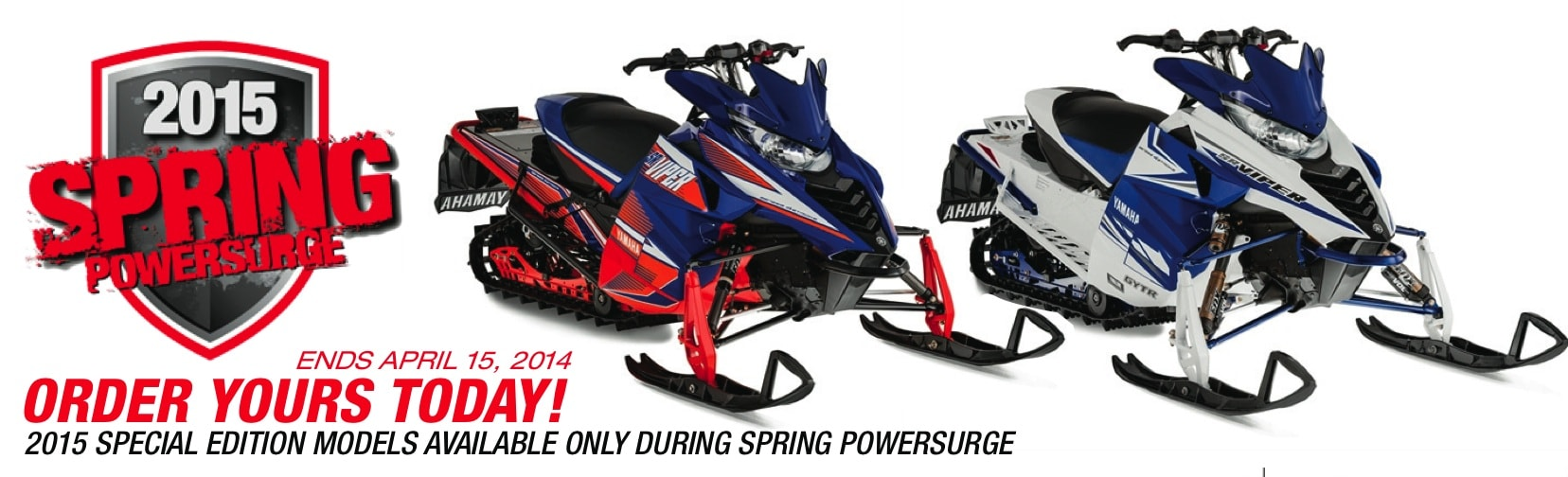 2015 SPRING POWERSURGE IS ON! HURRY, ONLY UNTIL APRIL 15TH, 2014