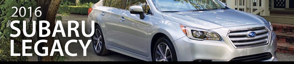 Subaru Dealer In Hunt Valley >> 2016 Subaru Legacy Information & Specifications   AutoNation Subaru Hunt Valley