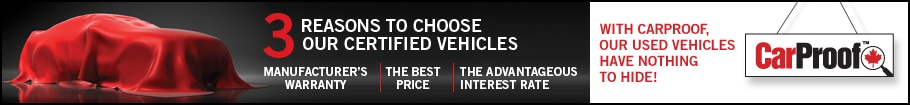 3 reasons to choose our certified vehicles: Manufacturer's warranty, the best price and the advantageous interest rate.
