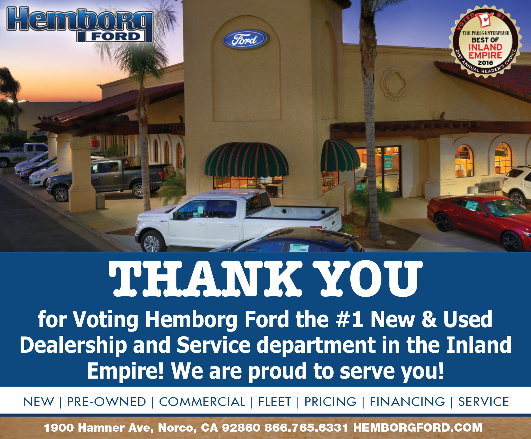 Hemborg Ford Number 1 New And Used Dealership and Service Department in the Inland Empire!