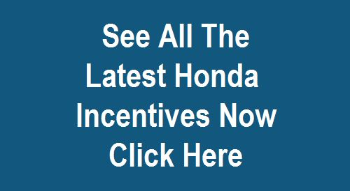 Find Latest Honda Incentives On New Vehicles