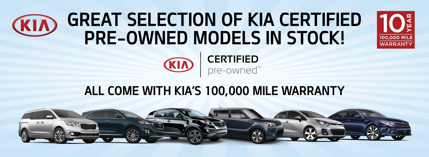Browse our great selection of Certified Pre-Owned Kia models. All come with Kia's 100,000 mile warranty!
