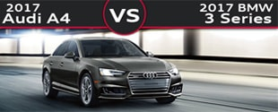 New Audi A4 vs. New BMW 3 Series in Upper Saddle River NJ