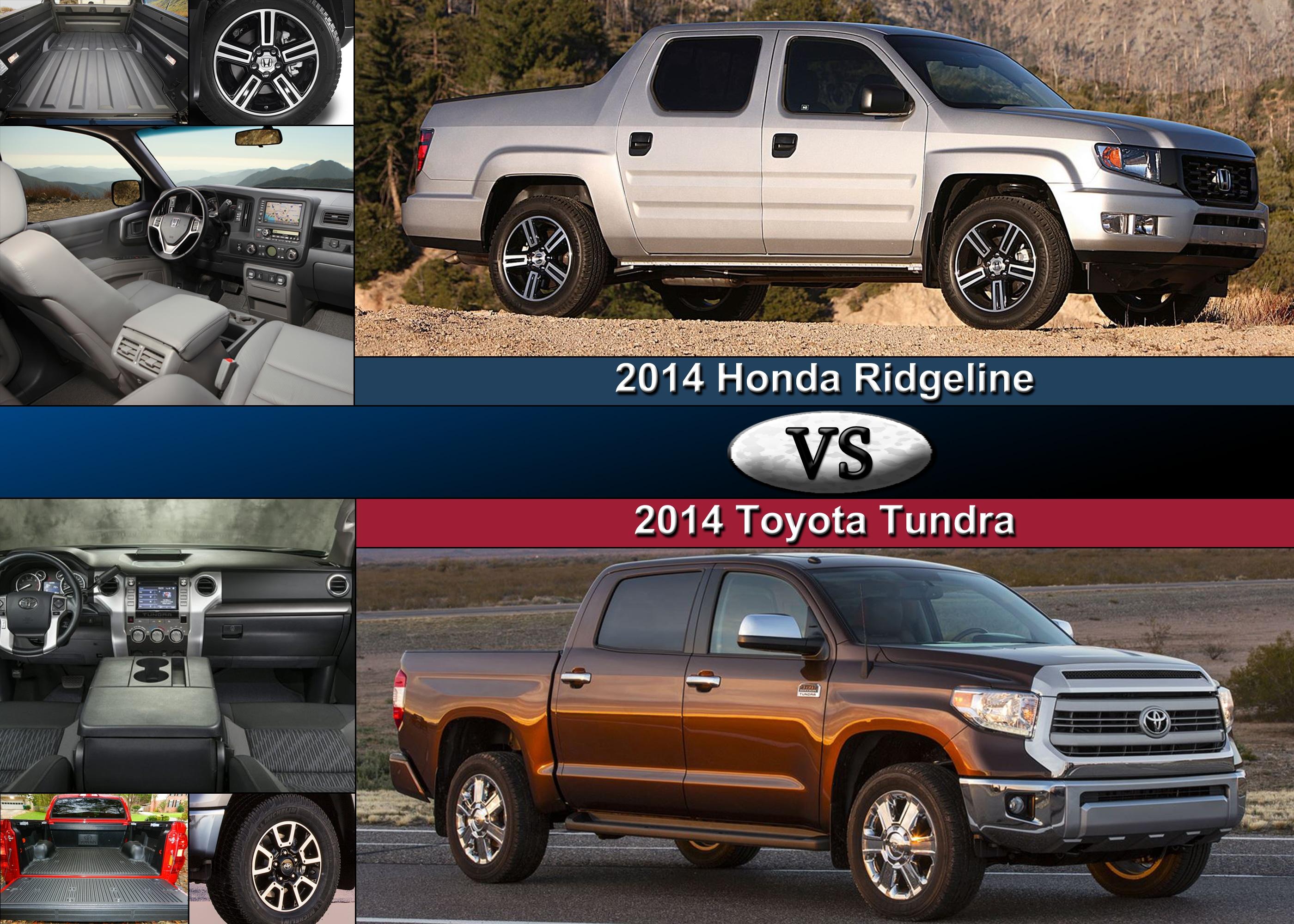 2014 honda ridgeline vs 2014 toyota tundra comparing key features. Black Bedroom Furniture Sets. Home Design Ideas