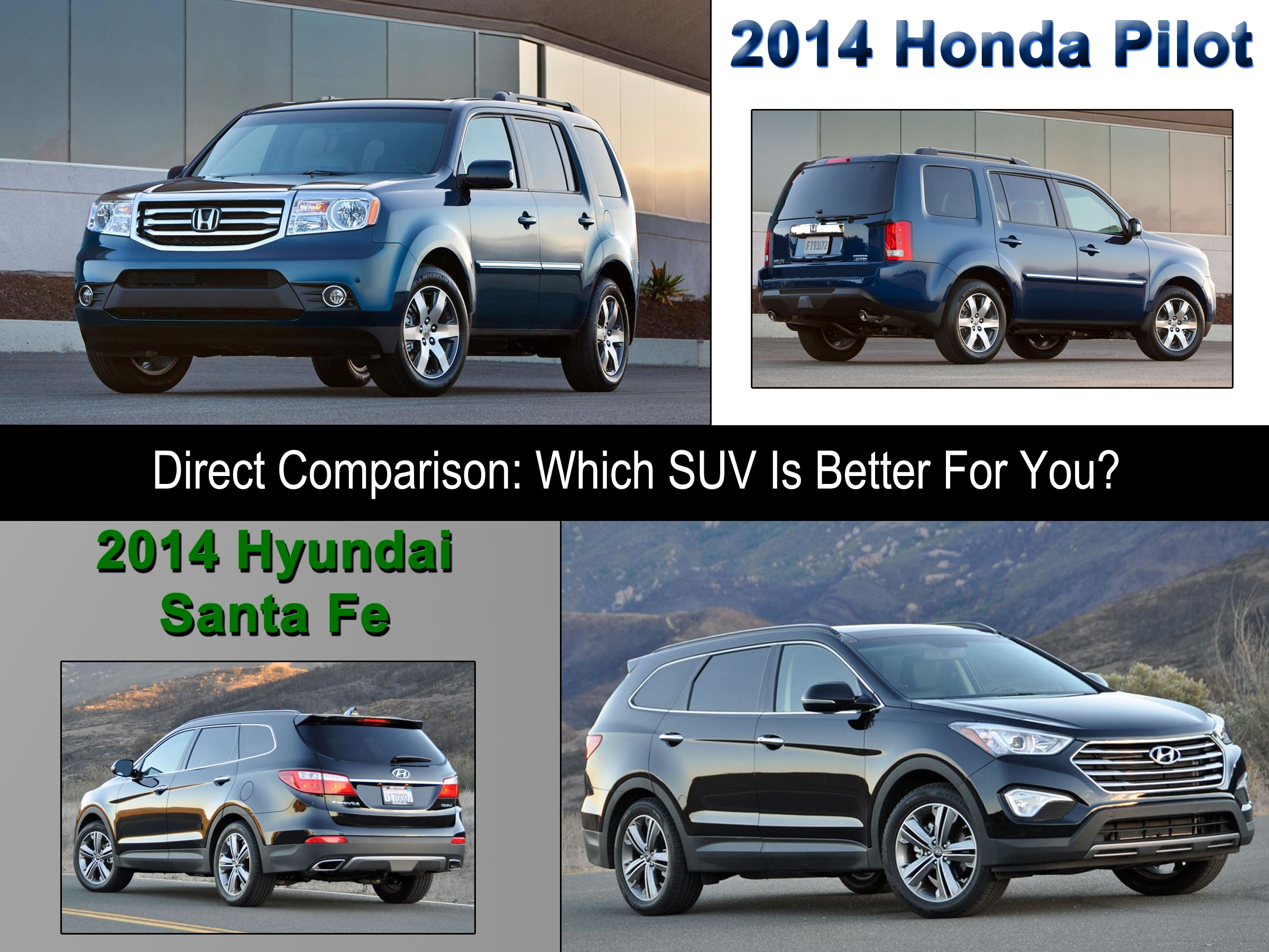 head to head comparison 2014 honda pilot vs 2014 hyundai santa fe. Black Bedroom Furniture Sets. Home Design Ideas