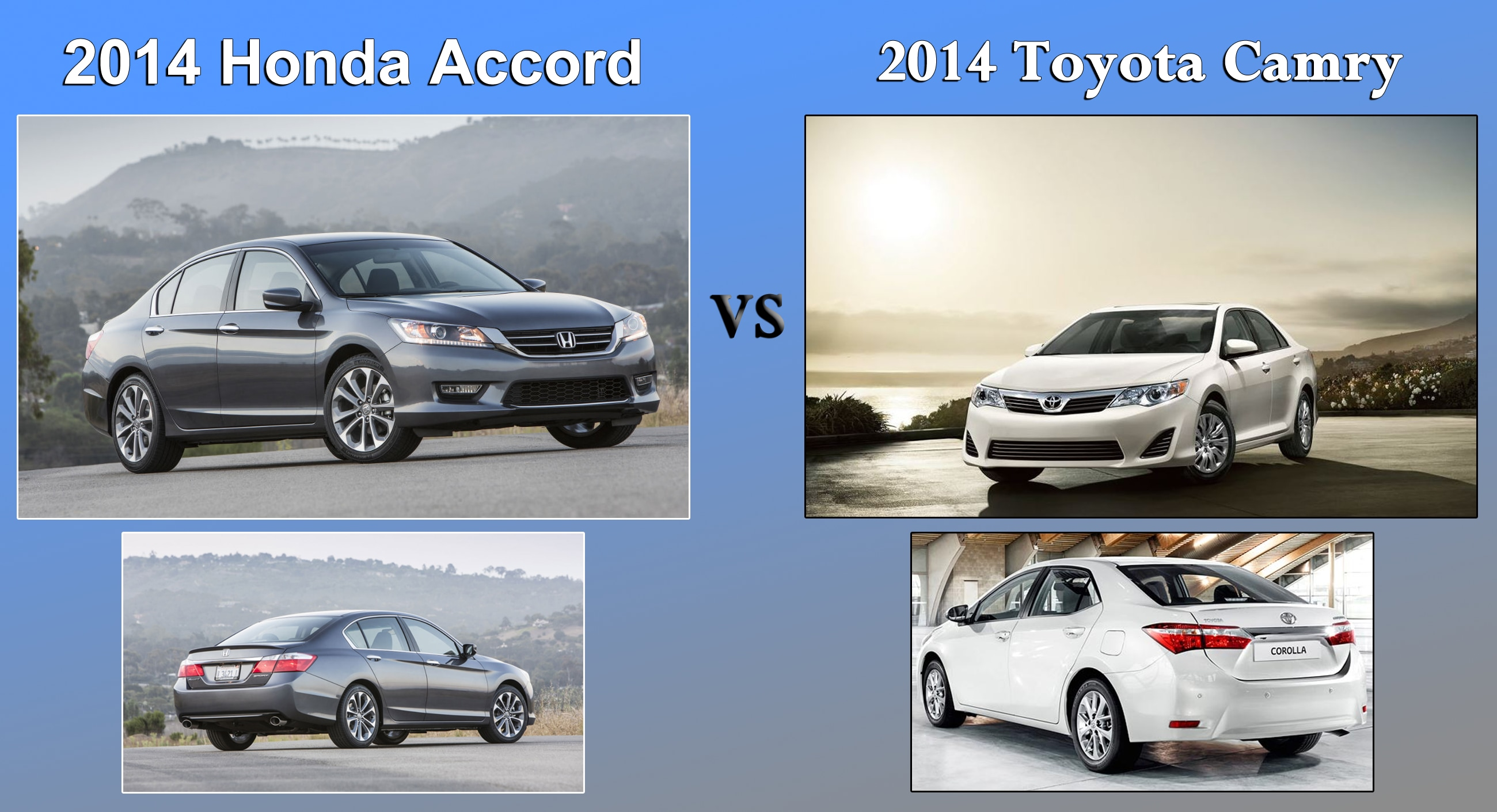Sedan Comparison 2014 Honda Accord Vs 2014 Toyota Camry