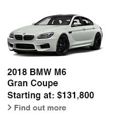 2018 BMW M6 Gran Coupe, Starting at: $131,800, Find out more