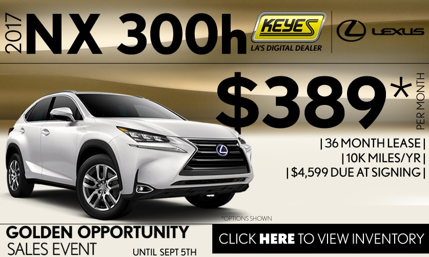 New 2017 Lexus NX 300h Hybrid Lease Special Serving Los Angeles, Van Nuys, and Beverly Hill, CA