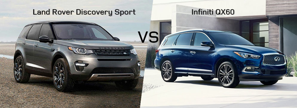Land Rover Discovery Sport VS Infiniti QX60