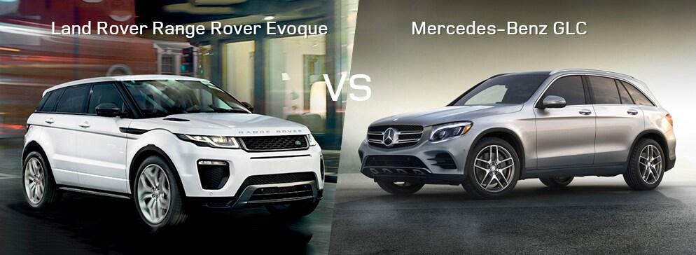 Land Rover Range Rover Evoque VS Mercedes-Benz GLC Class