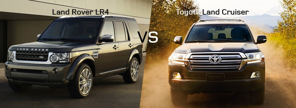 Land Rover LR4 VS Toyota Land Cruiser