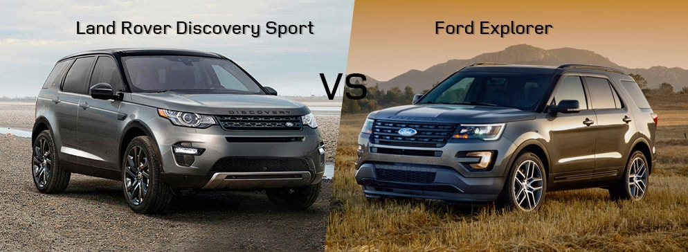 land rover discovery sport vs ford explorer land rover. Black Bedroom Furniture Sets. Home Design Ideas