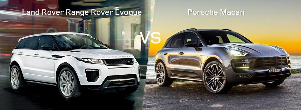 Land Rover Range Rover Evoque VS Porsche Macan