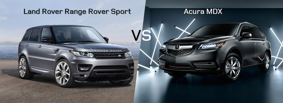 Land Rover Range Rover Sport VS Acura MDX