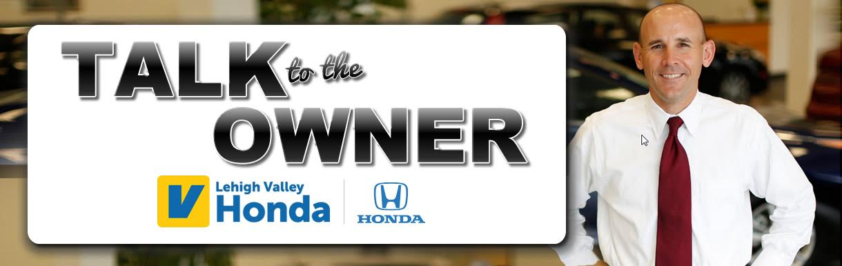 Talk to the owner of Lehigh Valley Honda