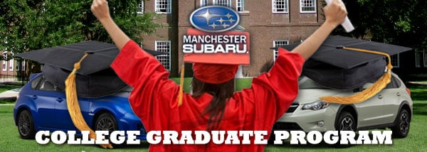 Subaru college graduate program at Manchester Subaru
