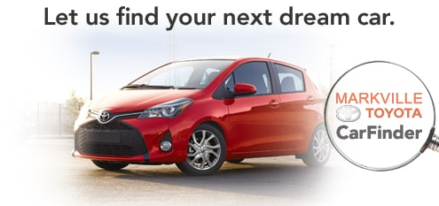 Let us find your next dream car. Markville Toyota CarFinder