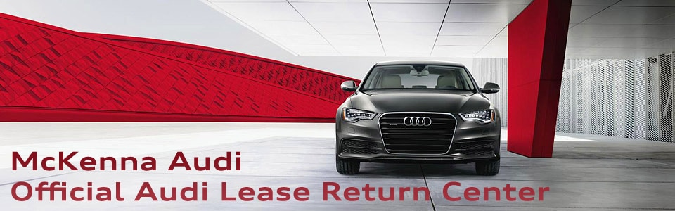 Los Angeles Audi Dealer Lease Return Center McKenna Audi New - Audi dealers los angeles area
