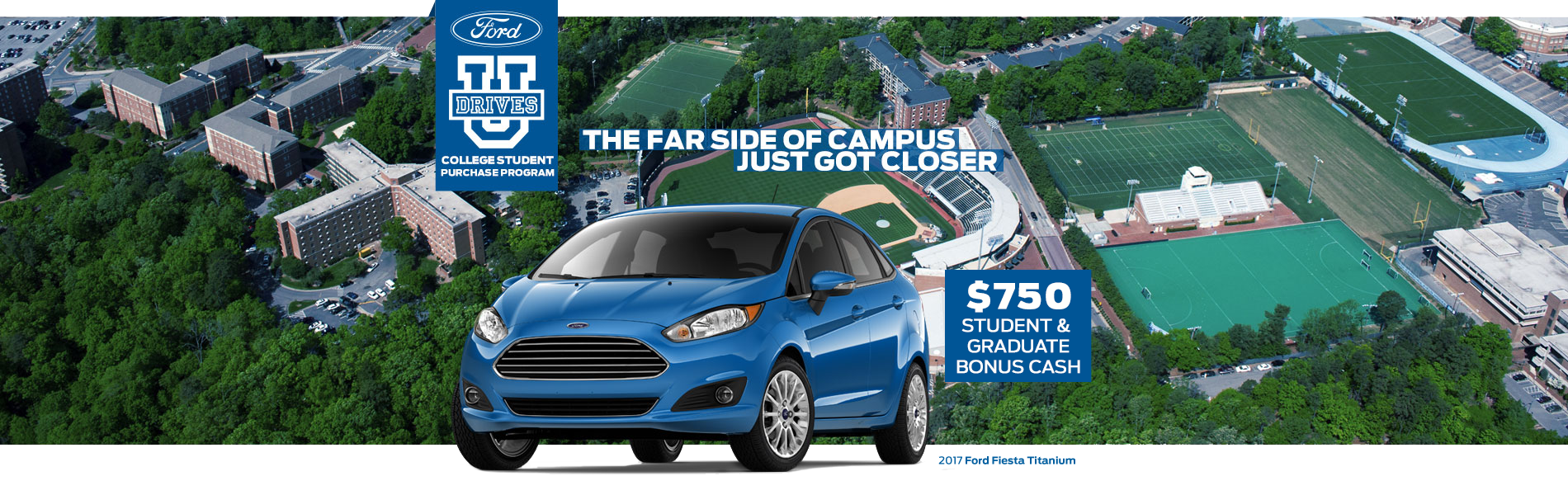 College Students Save More in a Ford - Limited time $750 Bonus Cash!