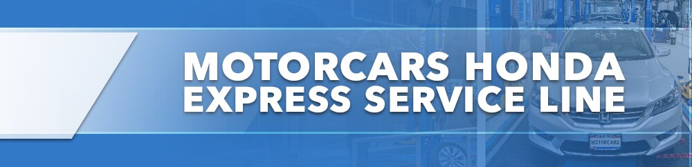 Motorcars Honda Service Express Line
