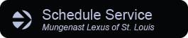 Schedule Service at Mungenast Lexus of St. Louis