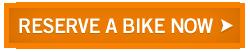 Reserve a Bike Now