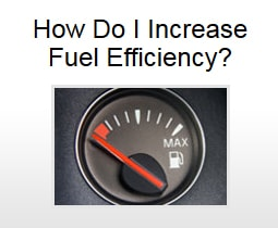 How Do I Increase Fuel Efficiency