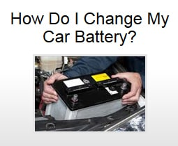 How Do I Change My Car Battery