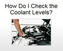 How Do I Check The Coolant Levels