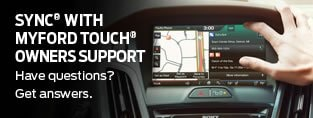 Sync with MyFord Touch Owners Support.  Have questions?  Get answers.